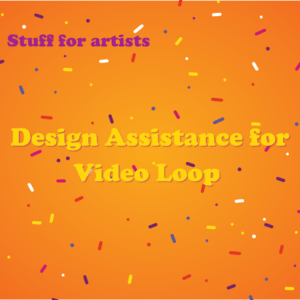 Design Assistance for Video Loop