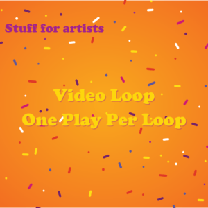 Video Loop One Play Per Loop