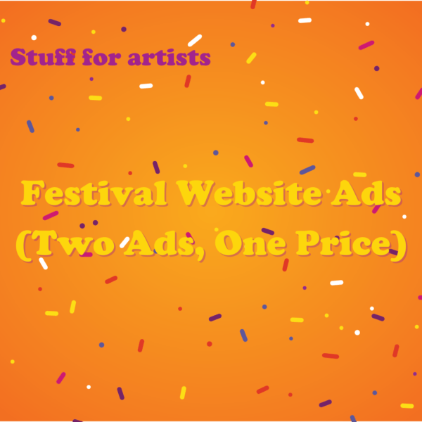 Festival Website Ads. Two Ads, One Price.